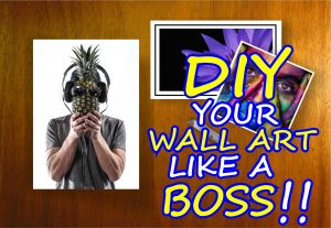 DIY your wall art like a boss is a series of steps that teaches readers how that can create a wall art using foam boards and photoart poster paper without spending too much.